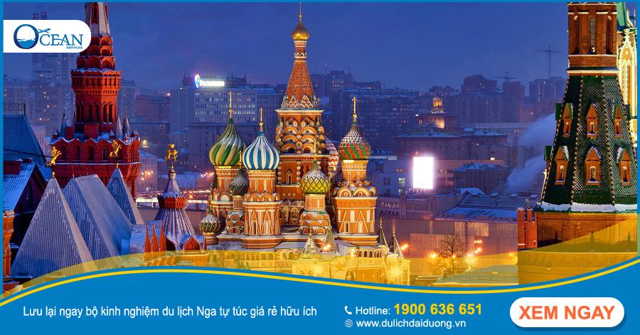 10 điều cần biết cho chuyến du lịch Nga tự túc giá rẻ