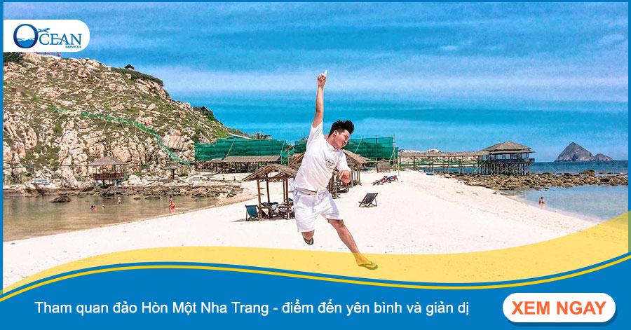 Hòn Một Nha Trang - Du lịch tìm về nơi bình dị dân dã của làng chài Việt