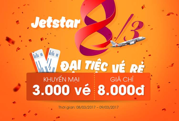 Jetstar 8/3: Đại tiệc vé rẻ khuyến mại