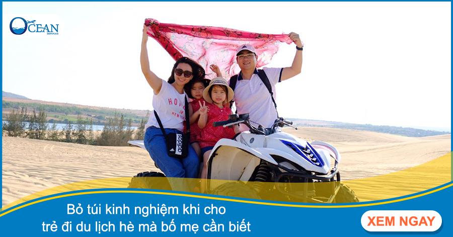 Bỏ túi kinh nghiệm khi cho trẻ đi du lịch hè mà bố mẹ cần biết