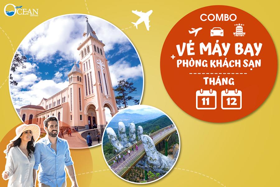 Combo vé máy bay + khách sạn 3 sao Tháng 11 Tháng 12 SIÊU HOT chỉ từ 2.890.000đ