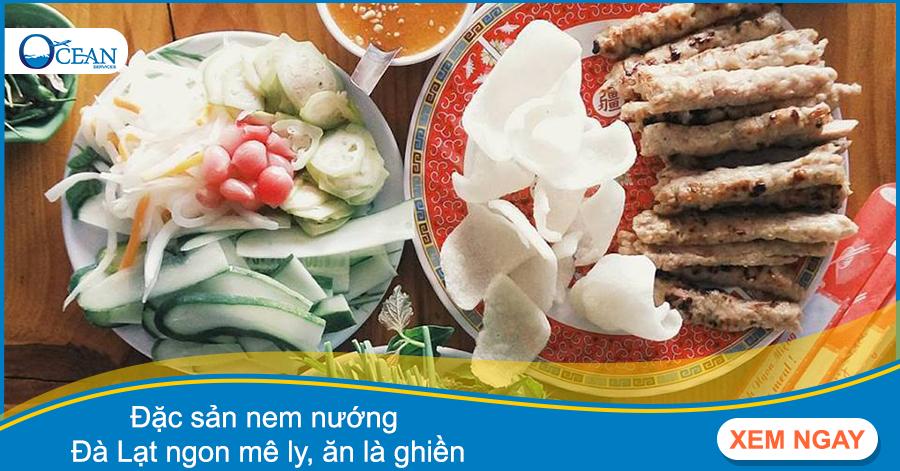 Đặc sản nem nướng Đà Lạt ngon mê ly, ăn là ghiền
