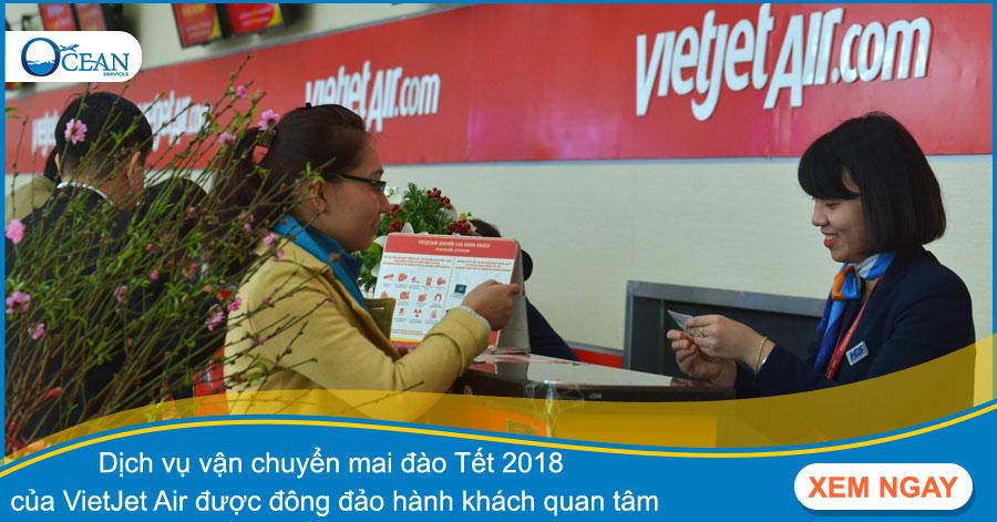 Dịch vụ vận chuyển mai đào Tết 2018 của VietJet Air được đông đảo hành khách quan tâm