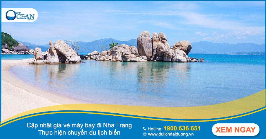 Cập nhật giá vé máy bay đi Nha Trang - Thực hiện chuyến du lịch biển