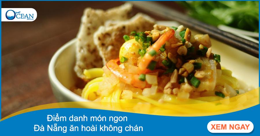 Điểm danh những món ngon tại Đà Nẵng ăn hoài không chán