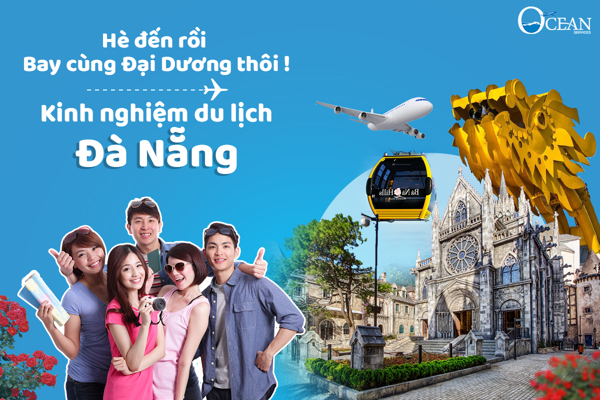 Bỏ túi kinh nghiệm du lịch Đà Nẵng nên ăn gì? đi đâu?