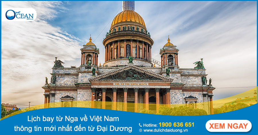 Lịch bay từ Nga về Việt Nam - thông tin mới nhất đến từ Đại Dương