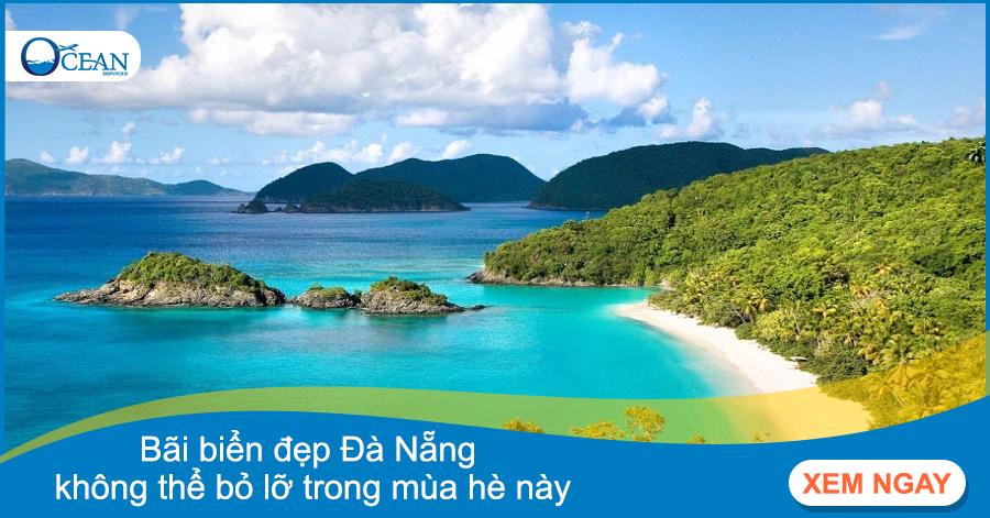 Những bãi biển đẹp tại Đà Nẵng không thể bỏ lỡ trong mùa hè này