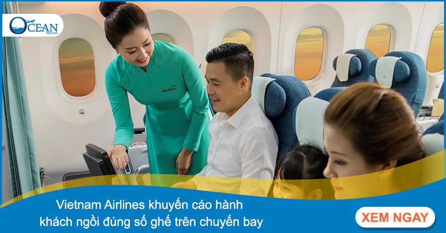 Vietnam Airlines khuyến cáo hành khách ngồi đúng số ghế trên chuyến bay