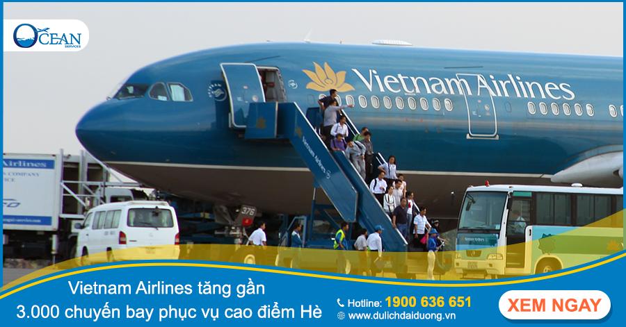 Vietnam Airlines tăng gần 3.000 chuyến bay phục vụ cao điểm Hè