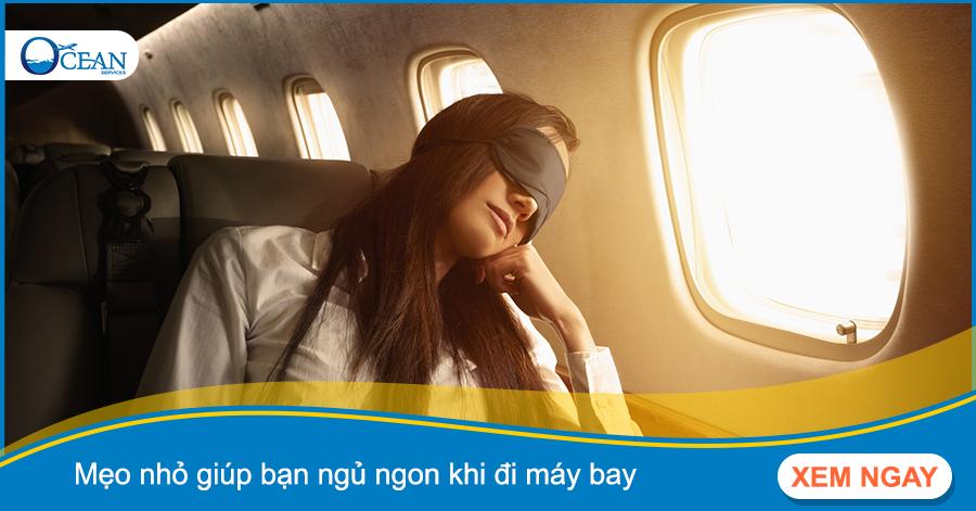 Mẹo nhỏ giúp bạn ngủ ngon khi đi máy bay | Du lịch Đại Dương