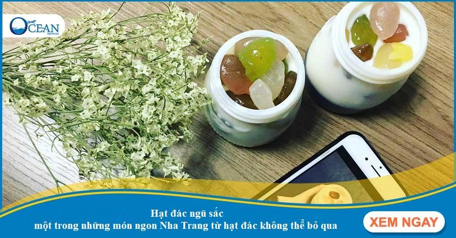 Điểm danh những món đặc sản Nha Trang chế biến từ hạt đác
