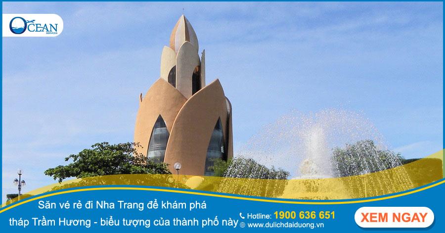 Săn vé rẻ đi Nha Trang để khám phá tháp Trầm Hương - biểu tượng của thành phố này