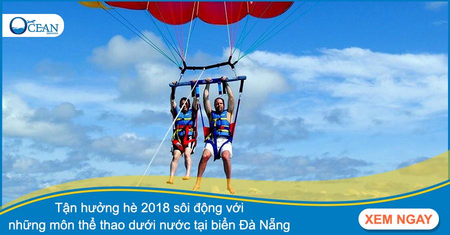 Tận hưởng hè 2018 sôi động với những môn thể thao dưới nước tại biển Đà Nẵng