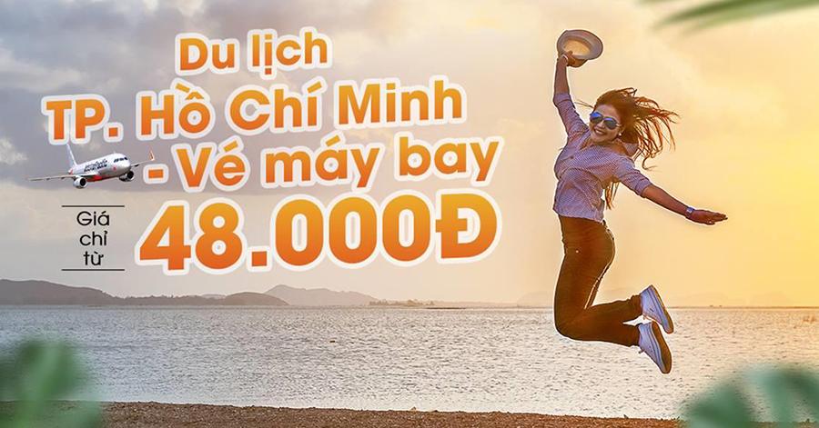 Khuyến mãi lớn với vé máy bay Jetstar du lịch Hồ Chí Minh siêu tiết kiệm chỉ còn 48.000 VNĐ