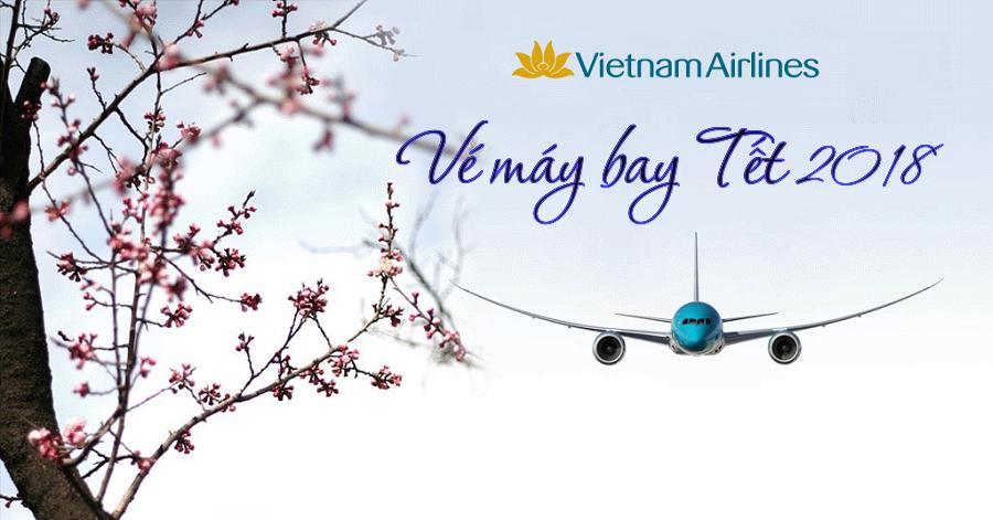 Vé máy bay tết vietnam airlines 2018 được cập nhật sớm nhất tại dulichdaiduong.vn